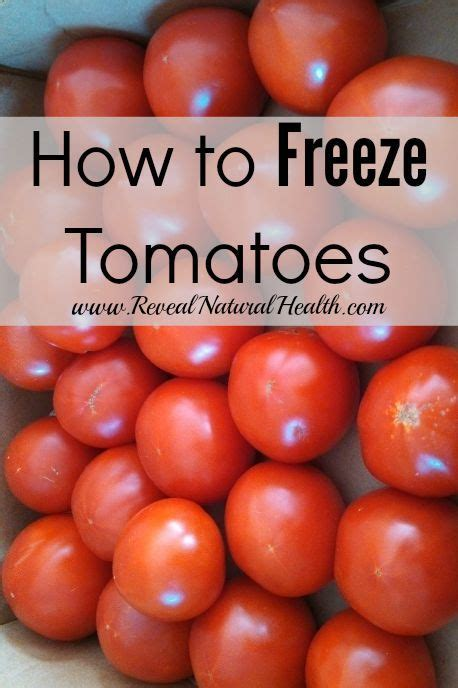 can you freeze tomatoes how to freeze tomatoes the winter natural health and vitamins and minerals