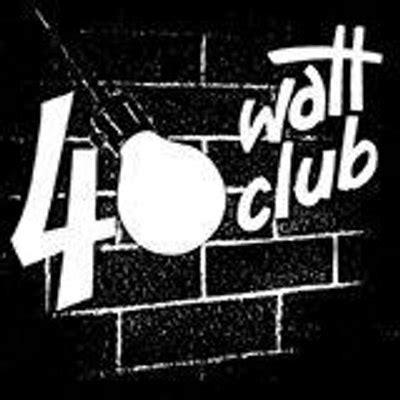 40 watt club 40wattathens twitter