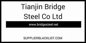 Tianjin Bridge Steel Co Ltd
