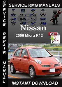 2006 Nissan Micra K12 Service Repair Manual Download