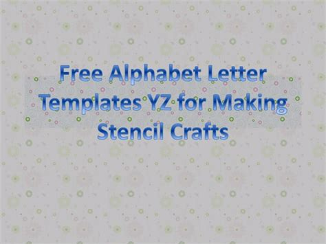 alphabet letter templates yz  making stencil crafts