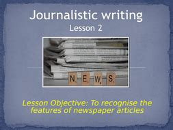 english features  newspaper articles journalistic writing ks  resourcesforyou teaching