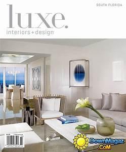 luxe interior design south florida edition spring 2013 With interior design home edition