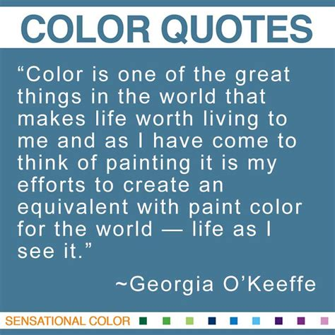 quotes about color by o keeffe sensational color