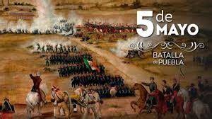 LA BATALLA DE PUEBLA 【 5 de mayo 1862