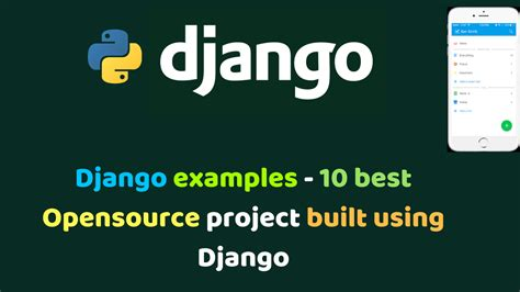 best django websites django exles 10 best opensource project built using