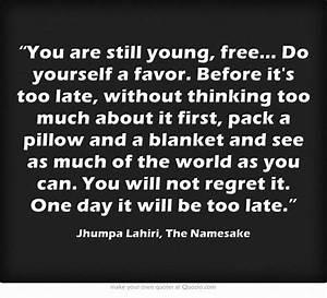 Jhumpa Lahiri, ... Namesake Friendship Quotes