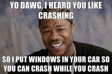 Yo Dawg Know Your Meme - image 78495 xzibit yo dawg know your meme