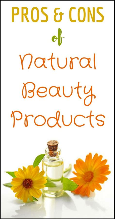The Pros And Cons Of Natural Beauty Products Natural