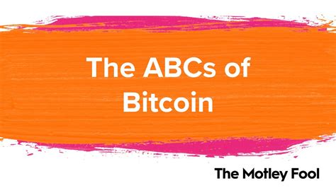 View the latest etf prices and news for better etf investing. The ABCs of Bitcoin | The Motley Fool - CoinChallenge