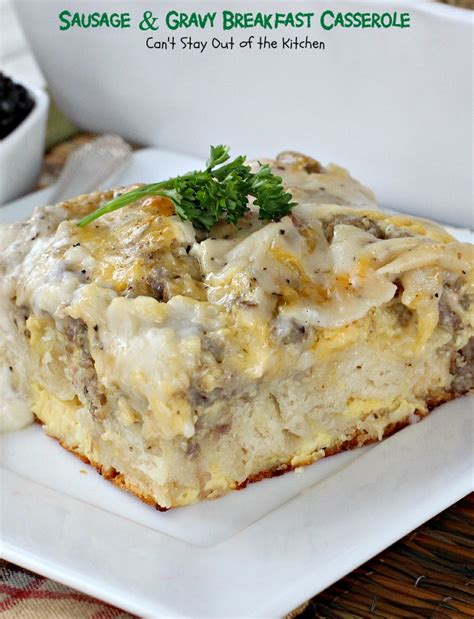 Sausage And Gravy Breakfast Casserole Cant Stay Out Of