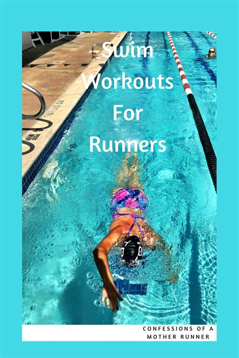 Swim Workouts For Runners Workout Wednesday