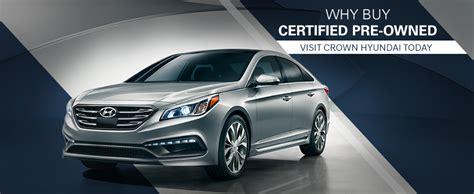 Certified Hyundai by Hyundai Certified Pre Owned Crown Hyundai