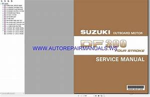Suzuki Outboard Motor Df300 Four Stroke Service Manual 2007