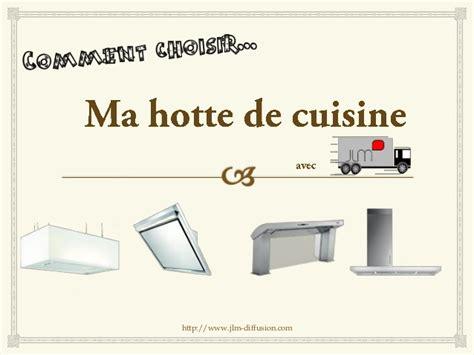 bien choisir sa hotte de cuisine simple comment choisir une hotte de cuisine with comment