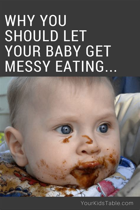 Why You Should Let Your Baby (or Toddler) Get Messy Eating  Your Kid's Table