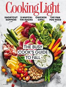 Cooking Light Magazine September 2017 Cooking Light Magazine Live Healthy And Deliciously