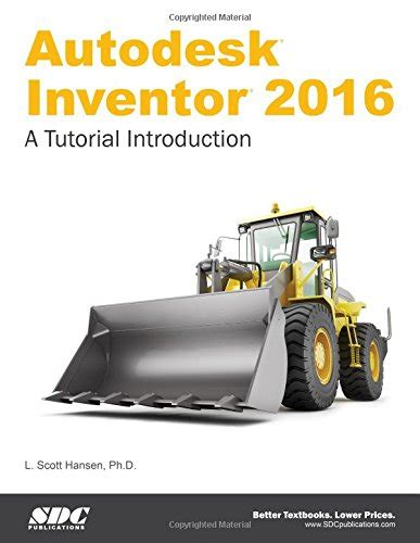 autodesk inventor 2016 read autodesk inventor 2016 a tutorial introduction by l hansen pdf