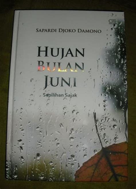 Hujan Bulan Juni: Sepilihan Sajak Sapardi Djoko Damono