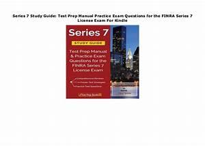 Series 7 Study Guide  Test Prep Manual Practice Exam