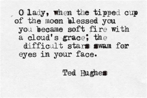 Reading 38 ted hughes famous quotes. Ted Hughes Famous Quotes. QuotesGram