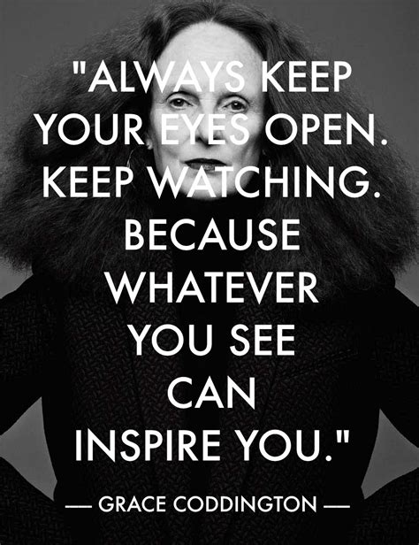 Grace Coddington Fashion Quote  Georgie St Clair. Instagram Quotes With Pictures. Crush Quotes For Instagram Captions. Sad Quotes. Tattoo Quotes Harry Potter. Life Quotes Yoga. Bosses Day Quotes Appreciation. Travel Quotes With Family. Your Cute Quotes Tumblr