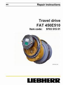 Liebherr Travel Drive Fat 450e510 Repair Instructions Pdf