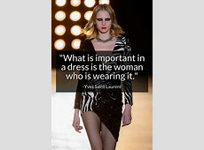The 101 Best Fashion Quotes theFashionSpot