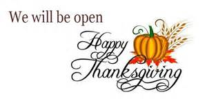 we will be open thanksgiving day