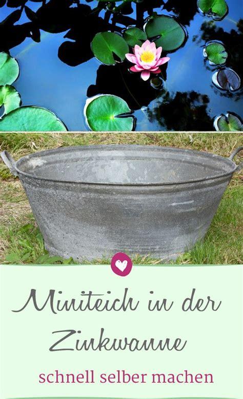 Miniteich In Zinkwanne Anleitung by Miniteich F 252 R Balkon Oder Terrasse Schnell Selber Machen