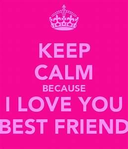 I Love You Best Friend Quotes. QuotesGram