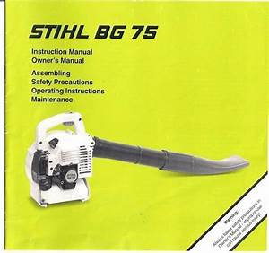 Stihl Bg75 Handheld Blower Instruction Owners Manual