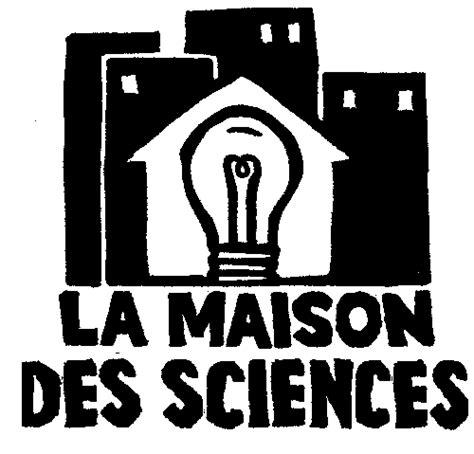 maison pour la science vous souhaitez 234 tre rediriger vers le site de la maison des sciences