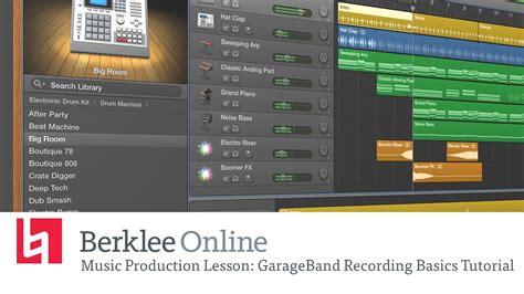 Garage Band Recording by Garageband Recording Basics Tutorial