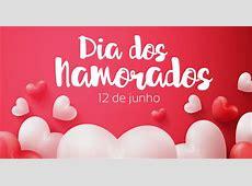 Dia dos Namorados 12 de Junho