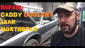 Cadillac Eldorado Northstar Coolant Leak