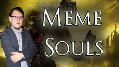 Souls Meme Meme Souls Souls 3