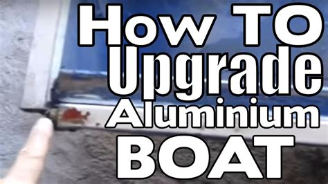 Boat R Upgrade by How To Upgrade Your Aluminum Fishing Boat In 1 Day Diy