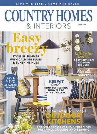 country homes and interiors magazine country homes interiors magazine july 2017