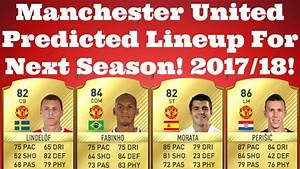 Manchester United Predicted Lineup For 2017/18 Season ...