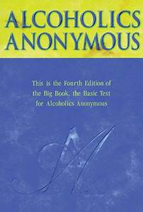 Alcoholics Anonymous  The Story Of How Many Thousands Of