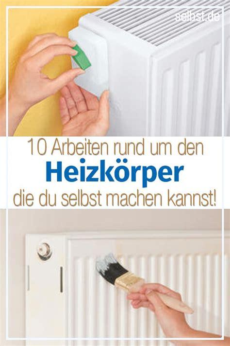 Do It Yourself Heizkoerper Austauschen by Heizk 246 Rper Bauen Renovieren Heizk 246 Rper Heizung
