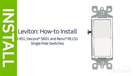 Leviton Presents How Install Single Pole Switch