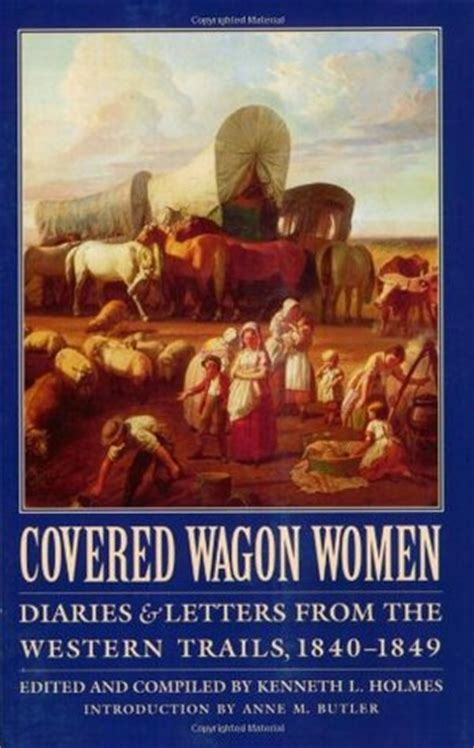 covered wagon women diaries  letters   western
