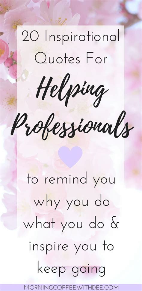 inspirational quotes  helping professionals
