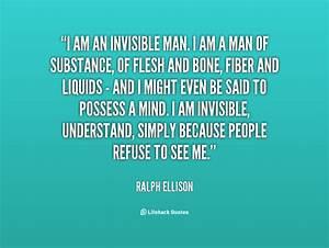 Invisible Man Q... Invisible Man Machine Quotes