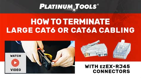 how to terminate large cat6 or cat6a cabling with ezex rj45 connectors