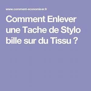 Enlever Tache De Stylo : comment enlever une tache de stylo bille sur du tissu m nage ~ Melissatoandfro.com Idées de Décoration