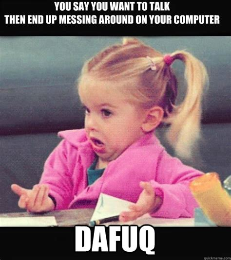 Dafuq Meme Images - reaction when my husband asks where this new dog came from dafuq little girl quickmeme