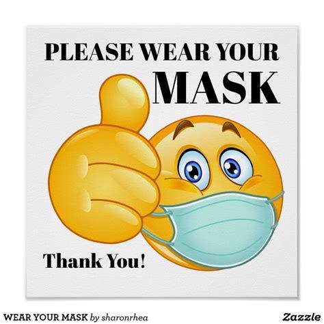 wear  mask poster zazzlecom   birthday